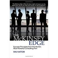 The McKinsey Edge: Success Principles from the World's Most Powerful Consulting Firm by Hattori, Shu, 9781259588686