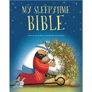 My Sleepytime Bible by Godfrey, Jan; Doherty, Paula, 9781414398686