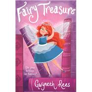 Fairy Treasure by Rees, Gwyneth; Bannister, Emily, 9781509818686