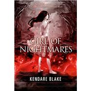 Girl of Nightmares by Blake, Kendare, 9780765328687