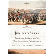 Jun�pero Serra by Beebe, Rose Marie; Senkewicz, Robert M., 9780806148687