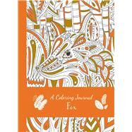 A Coloring Journal Fox by Thunder Bay Press, Editors of, 9781626868687
