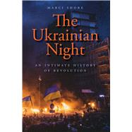 The Ukrainian Night by Shore, Marci, 9780300218688