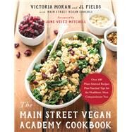 The Main Street Vegan Academy Cookbook 9781944648688R