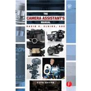 The Camera Assistant's Manual by Elkins, SOC; David E., 9780240818689