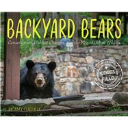 Backyard Bears by Cherrix, Amy, 9781328858689