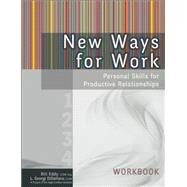 New Ways for Work: Personal Skills for Productive Relationships by Eddy, Bill; Distefano, L. Georgi, 9781936268689