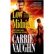 Low Midnight by Vaughn, Carrie, 9780765368690