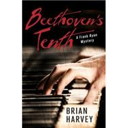 Beethoven's Tenth by Harvey, Brian, 9781459808690
