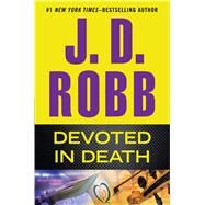 Devoted in Death by Robb, J. D., 9781594138690