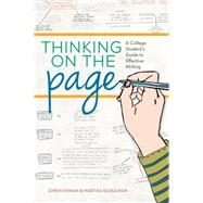 Thinking on the Page: A College Student's Guide to Effective Writing by Hyman, Gwen; Schulman, Martha, 9781599638690