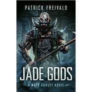 Jade Gods by Freivald, Patrick, 9780994428691