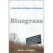 Bluegrass by Van Meter, William, 9781416538691