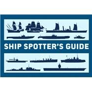 Ship Spotter's Guide by Konstam, Angus, 9781472808691