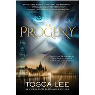 The Progeny A Novel by Lee, Tosca, 9781476798691