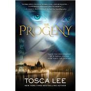 The Progeny A Novel by Lee, Tosca, 9781476798691