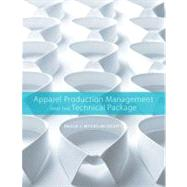 Apparel Production Management And The Technical Package by Myers-McDevitt Paula J., 9781563678691