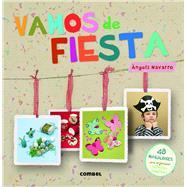 Vamos de fiesta by Navarro, Àngels, 9788498258691