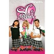 School Gyrls : The Junior Novel by West, Tisha, 9781442408692