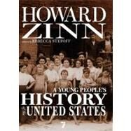 A Young People's History of the United States by ZINN, HOWARDSTEFOFF, REBECCA, 9781583228692