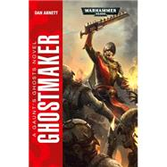 Ghostmaker by Abnett, Dan, 9781849708692