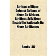 Airlines of Niger by , 9781158678693