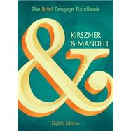 The Brief Cengage Handbook by Kirszner, Laurie G.; Mandell, Stephen R., 9781305638693