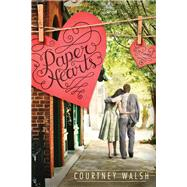 Paper Hearts by Walsh, Courtney, 9781414398693
