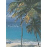 Travel Notes Themed Mini Notebook by Geddes-Brown, Leslie, 9781845978693
