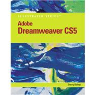 Adobe Dreamweaver CS5 Illustrated by Bishop, Sherry, 9780538478694