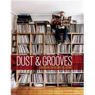 Dust & Grooves: Adventures in Record Collecting by Paz, Eilon, 9781607748694