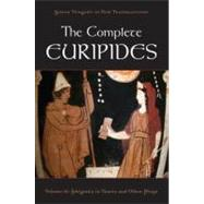 The Complete Euripides Volume II: Iphigenia in Tauris and Other Plays by Burian, Peter; Shapiro, Alan, 9780195388695