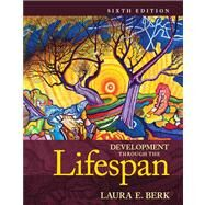 Development Through the Lifespan, Books a la Carte Edition by Berk, Laura E., 9780205958696