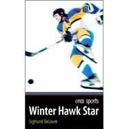 Winter Hawk Star by Brouwer, Sigmund, 9781551438696