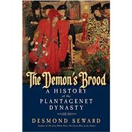 The Demon's Brood by Seward, Desmond, 9781605988696