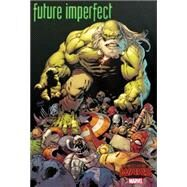 Future Imperfect by Marvel Comics, 9780785198697