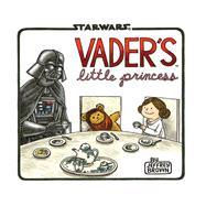 Vader's Little Princess by Brown, Jeffrey, 9781452118697