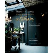 Extraordinary Interiors by Rockett, Jane; St. George, Lucy, 9781849758697