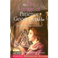 The Voyage of Patience Goodspeed by Frederick, Heather Vogel, 9780689848698