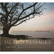 Island Passages by Davis, Jingle; Galland, Benjamin; Mccash, June (CON), 9780820348698