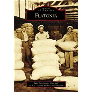 Flatonia by Pate, Judy Steinhauser; E.a. Arnim Archives and Museum, 9781467128698