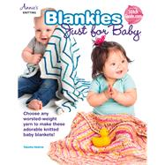Blankies Just for Baby by Hedrick, Tabetha, 9781573678698