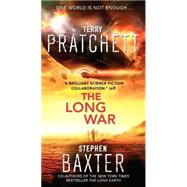 The Long War by Pratchett, Terry; Baxter, Stephen, 9780062068699