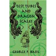 Test Tubes Dragon Scales by Basil, 9781138988699