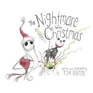 The Nightmare Before Christmas by Burton, Tim; Burton, Tim, 9781423178699