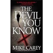 The Devil You Know by Carey, Mike, 9780446618700