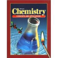 Chemistry: Concepts And Applications, Student Edition 2002 by , 9780078258701