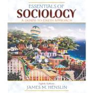 Essentials of Sociology : A down-to-Earth Approach by Henslin, James M., 9780205578702