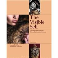 The Visible Self Global Perspectives on Dress, Culture and Society by Eicher, Joanne B.; Evenson, Sandra Lee, 9781609018702