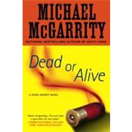 Dead or Alive by McGarrity, Michael (Author), 9780451228703